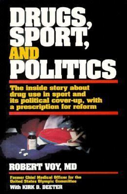 Drugs, Sport, and Politics 9780880114097
