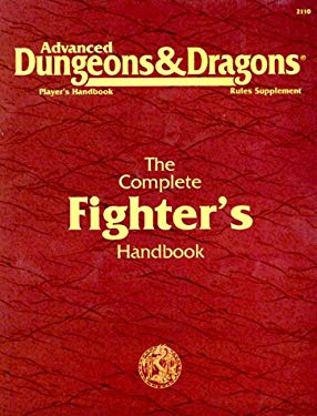 Dungeons and Dragons: Ref 6, Complete Fighter Manual 9780880387798