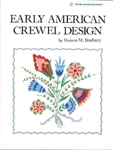 Early American Crewel Design 9780880450928