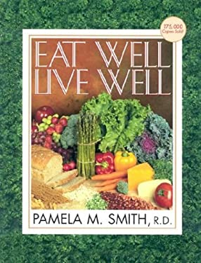 Eat Well, Live Well 9780884199779