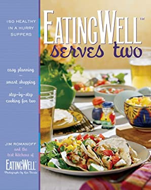 Eatingwell Serves Two: 150 Healthy in a Hurry Suppers 9780881507232