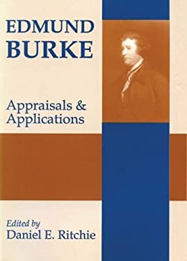 Edmund Burke: Appraisals and Applications 9780887383281