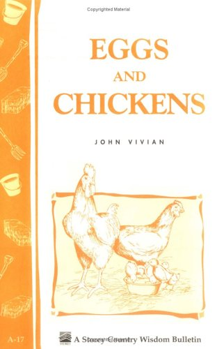 Eggs and Chickens: Storey's Country Wisdom Bulletin A-17 9780882661919