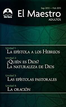 Adultos: El Maestro R Stica, Septiembre-Febrero 9780882432762