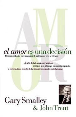 El Amor Es Una Decision 9780881130256
