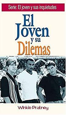 El Joven y Sus Dilemas = Handbook for Followers of Jesus, Volume 3 9780881131659
