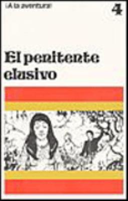 El Penitente Elusivo: A Graded Reader for Beginning Students 9780884368618