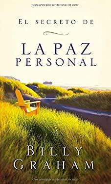 El Secreto de La Paz Personal = The Secret of Personal Peace 9780881137866