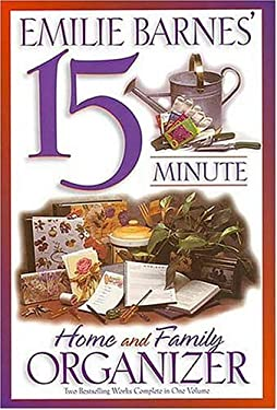 Emilie Barnes' 15 Minute Home and Family Organizer 9780884861966
