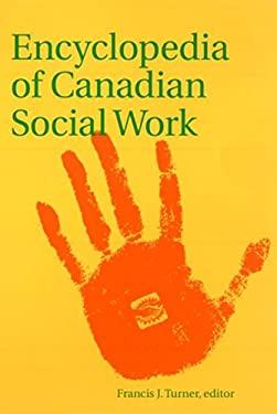 Encyclopedia of Canadian Social Work 9780889204362