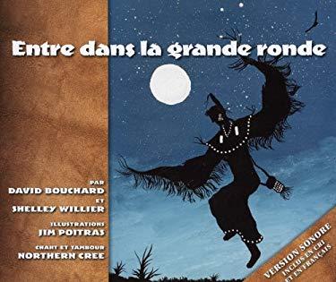 Entre Dans La Grande Ronde 9780889954243