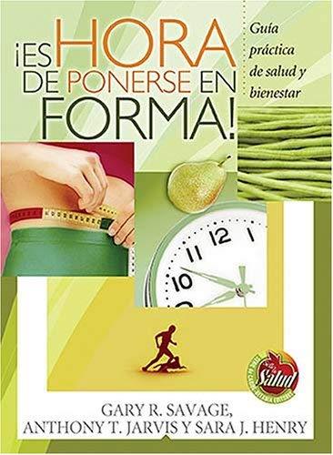 Es Hora de Ponerse en Forma! 9780881139082
