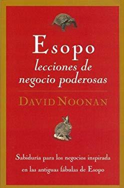 Esopo Lecciones de Negocios Poderosas 9780881138702