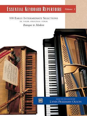 Essential Keyboard Repertoire, Volume 1: 100 Early Intermediate Selections in Their Original Form: Baroque to Modern 9780882848570