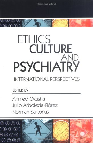 Ethics, Culture, and Psychiatry: International Perspectives 9780880489997