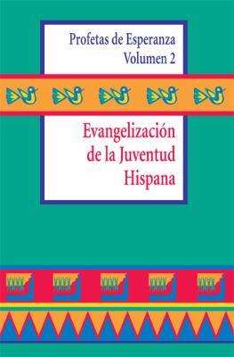 Evangelizaci N de La Juventud Hispana 9780884893288
