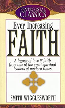 Ever Increasing Faith 9780882434940