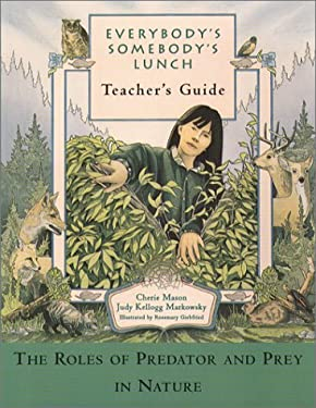 Everybody's Somebody's Lunch: Teacher's Guide 9780884481997