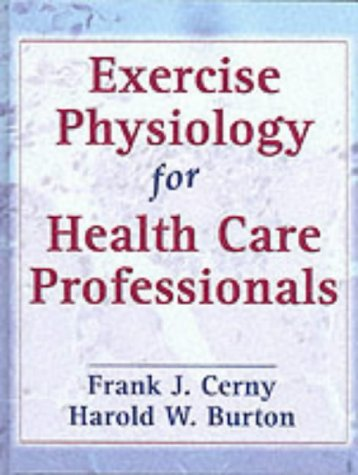 Exercise Physiology for Health Care Professionals 9780880117524