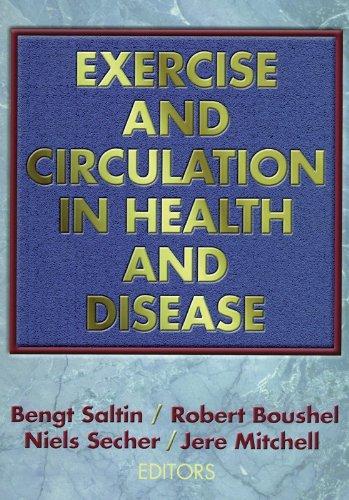 Exercise and Circulation in Health and Disease 9780880116329