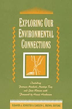 Exploring Our Environmental Connections 9780887376283