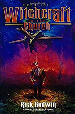 Exposing Witchcraft to the Chruch: The Enemy Obsuring the Cross 9780884194545