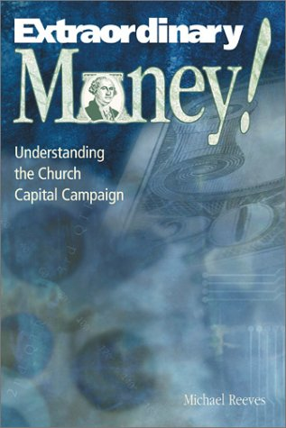 Extraordinary Money!: Understanding the Church Capital Campaign 9780881773798