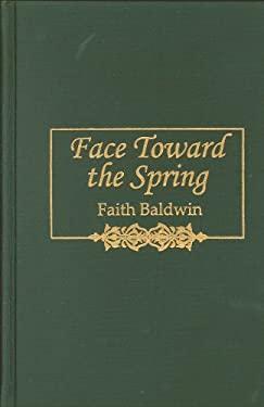 Face Toward the Spring 9780884116288