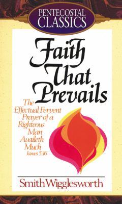 Faith That Prevails 9780882437118