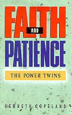 Faith and Patience: The Power of Twins 9780881148350