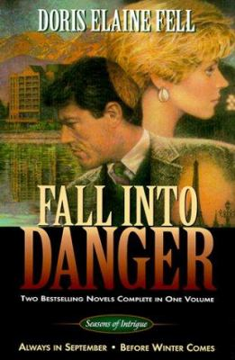 Fall Into Danger 9780884862482