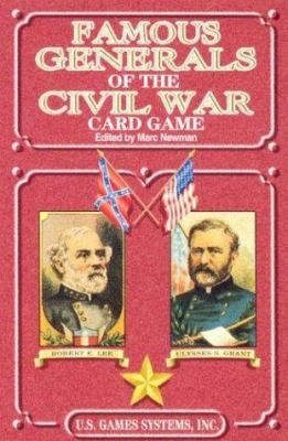 Famous Generals of the Civil War Card Game 9780880791793