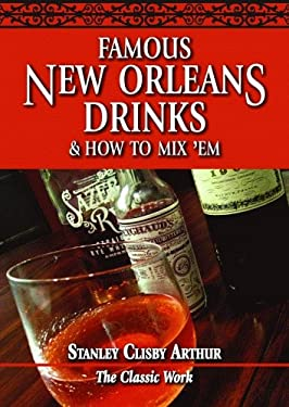Famous New Orleans Drinks and How to Mix 'em 9780882891323