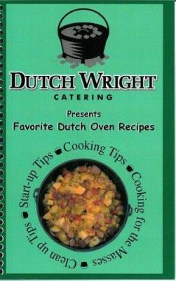 Favorite Dutch Oven Recipes 9780882909998
