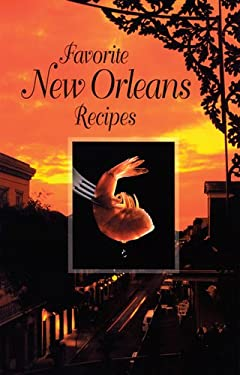 Favorite New Orleans Recipes 9780882891989