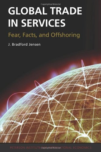 Global Trade in Services: Fears, Facts, and Offshoring 9780881326017