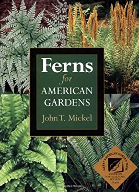 Ferns for American Gardens 9780881925982