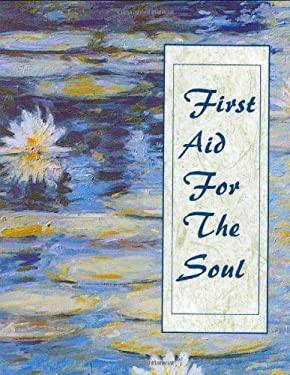 First Aid for the Soul [With Ribbon with 24k Gold-Plated Charm] 9780880888301