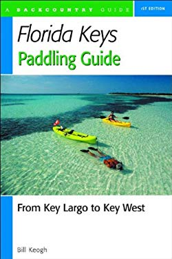 Florida Keys Paddling Guide 9780881505443