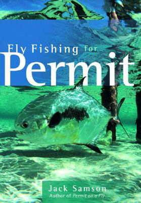 Fly Fishing for Permit 9780881505801