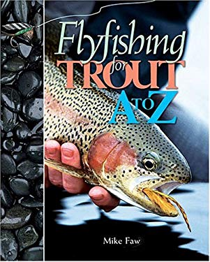 Flyfishing for Trout A to Z 9780883172551