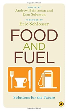 Food and Fuel: Solutions for the Future 9780887848261