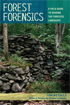 Forest Forensics: A Field Guide to Reading the Forested Landscape 9780881509182