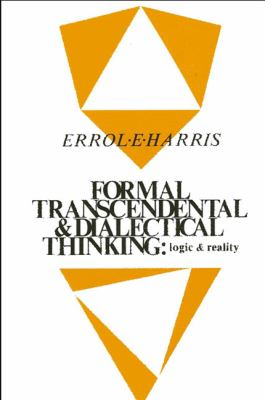 Formal, Transcendental, and Dialectical Thinking 9780887064296
