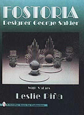 Fostoria Designer George Sakier 9780887408588