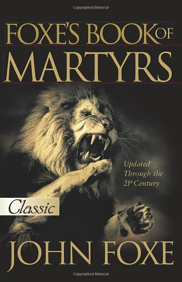 Foxe's Book of Martyrs 9780882708751