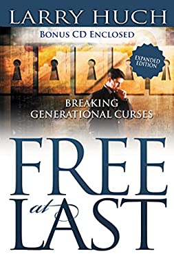 Free at Last: Removing the Past from Your Future [With CDROM] 9780883684283