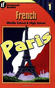 French Homework Booklet, Middle School & High School, Level 1 9780880129923