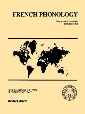 French Phonology: Programmed Introduction 9780884328032