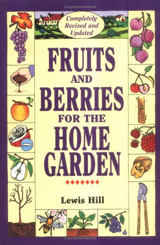 Fruits and Berries for the Home Garden 9780882667638